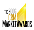 The 2006 CRM Market Awards