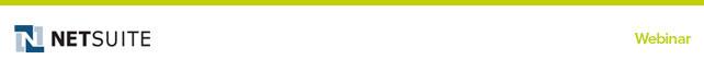 NetSuite Webinar