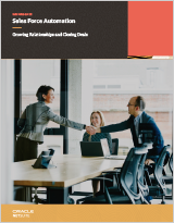 Sales Force Automation: Growing Relationships and Closing Deals
